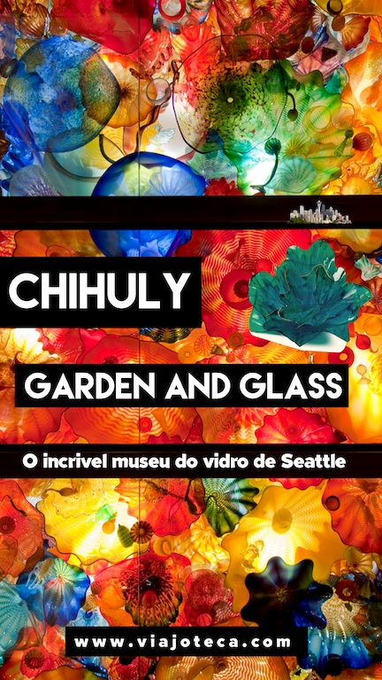 Chihuly Garden and Glass em Seattle